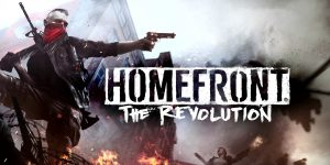 Download Homefront: The Revolution FULL GAME + TORRENT