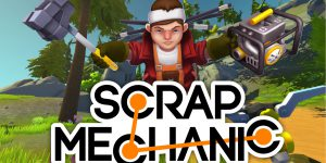 Download Scrap Mechanic Cracked