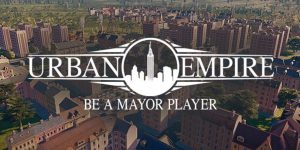 Urban Empire – Download Full Game PC