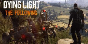 Dying Light: The Following – Enhanced Edition – Download Game + Crack Files
