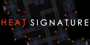Heat Signature – Download Full Cracked Game