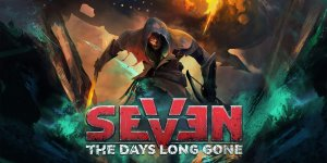 SEVEN: The Days Long Gone | PC Download | FREE