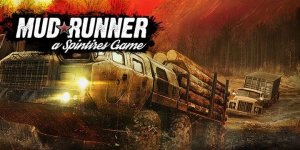 Spintires: MudRunner – GAME + Crack – Download