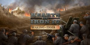 Hearts of Iron IV: Waking the Tiger – Download Cracked DLC